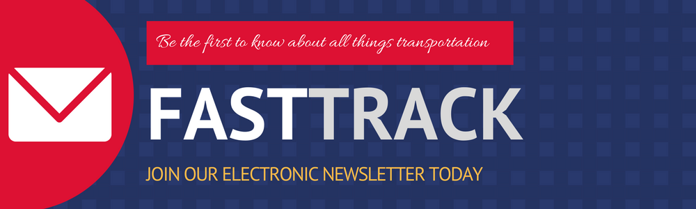 Be the first to know about all things transportation. Join our electronic newsletter today.
