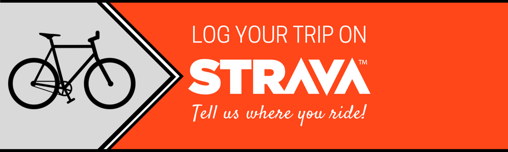 Log your trip on Strava. Tell us where you ride!